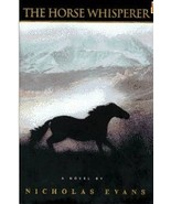The Horse Whisperer by Nicholas Evans - $15.00