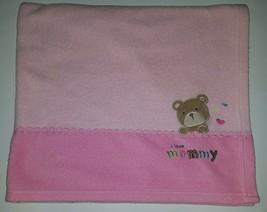 Carter's Child of Mine I Love Mommy Teddy Bear Pink Fleece Baby Blanket Security - $14.80