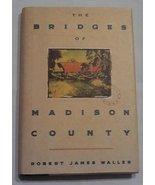 The Bridges of Madison County (Hardcover, New) 9780446516525 - $12.99