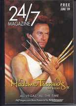 WOLVERINE BY MADAME TUSSAUDS LAS VEGAS - 24/7 Magazine June 09 - $5.95