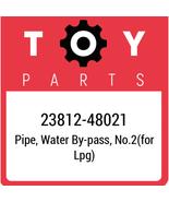 23812-48021 Toyota Pipe Fuel No2, New Genuine OEM Part - $23.29