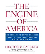 The Engine of America: The Secrets to Small Business Success From Entrep... - $7.38