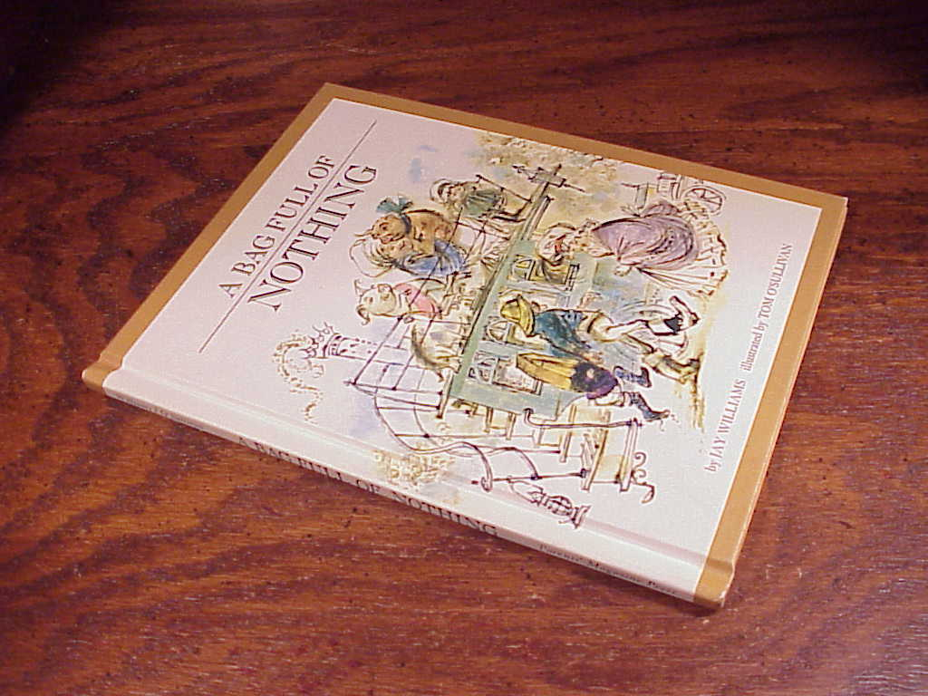 A Bag Full of Nothing Children's Hardback Book by Jay Williams, Tom O'Sullivan