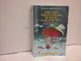 The 1995: What Color Is Your Parachute? A Practical Manual for Job Hunte... - $4.94