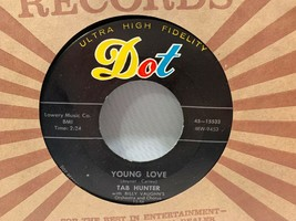 TAB HUNTER Young Love / Red Sails In The Sunset 45 Rpm Vinyl Record - £2.86 GBP