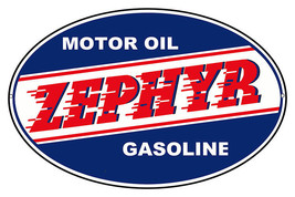 Oval Zephyr Gasoline Motor Oil Reproduction Sign 11x18 - $29.70