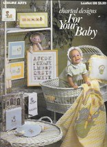 Leisure Arts Leaflet #158 - Charted Designs for Your Baby  - $8.50