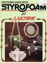 Anything Goes With Styrofoam And Macrame - $0.00