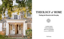 Theology of Home: Finding the Eternal in the Everyday by Carrie Gress image 2