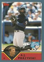 2003 Topps Opening Day #37 A.J. Pierzynski - $0.50