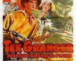 TEX GRANGER, 15 CHAPTER SERIAL, 1948 - $19.99
