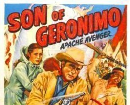 SON OF GERONIMO, 15 CHAPTER SERIAL, 1952 - $19.99