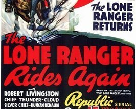 THE LONE RANGER RIDES AGAIN, 15 CHAPTER SERIAL, 1939 - $19.99