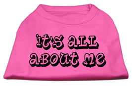 It's All About Me Screen Print Shirts Bright Pink XL (16) - $11.98