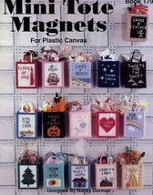 Mini Tote Magnets Holidays Plastic Canvas PATTERN/INSTRUCTIONS Booklet - $8.07