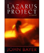 The Lazarus Project: A Novel Bayer, John - $3.71