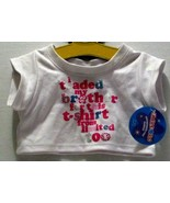 NWT BUILD A BEAR LIMITED TOO WHITE TRADED BROTHER FOR THIS SHIRT OUTFIT - $3.99