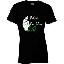 Relax I'm  Slow 420 Canna Ladies T Shirt image 2