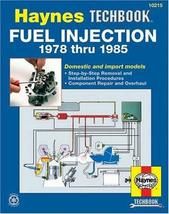 The Haynes Fuel Injection Manual : The Haynes Workshop Manual for Automo... - $3.96