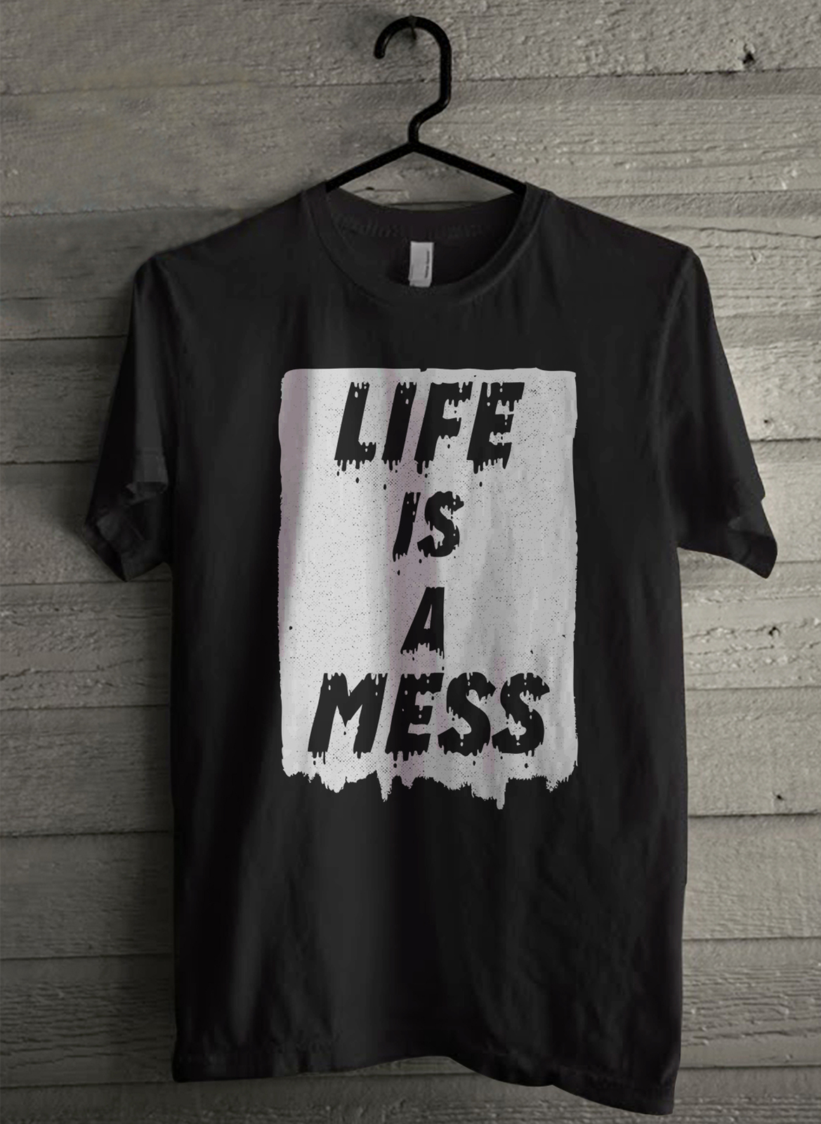 Life is A Mess - Custom Men's T-Shirt (1620) image 1