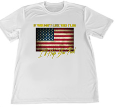 If You Don't Like This Flag I'll Help You Pack Wicking T-Shirt w Car Coa... - $14.80+
