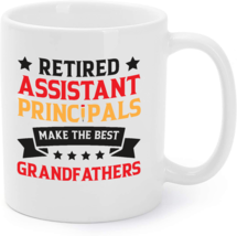 Retired Assistant Principal Grandpa School Retirement Gift Coffee Mug - $16.95