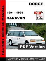 DODGE CARAVAN 1991 1992 1993 1994 1995 SERVICE REPAIR WORKSHOP MANUAL - $14.95