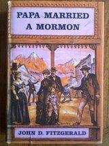 Papa married a Mormon John D Fitzgerald - $25.00