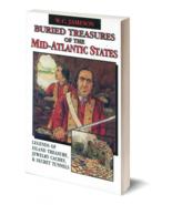 Buried Treasures of the Mid-Atlantic States ~ Lost & Buried Treasure - $14.95