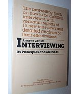 Interviewing: Its Principles and Methods [Paperback] Garrett, Annette Marie - $11.87
