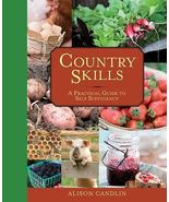 Country Skills : A Practical Guide to Self-Sufficiency+Bonus Free S/H - $14.95