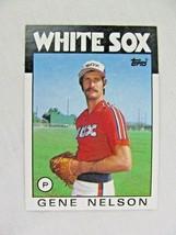 Gene Nelson Chicago White Sox 1986 Topps Baseball Card Number 493 - $0.98