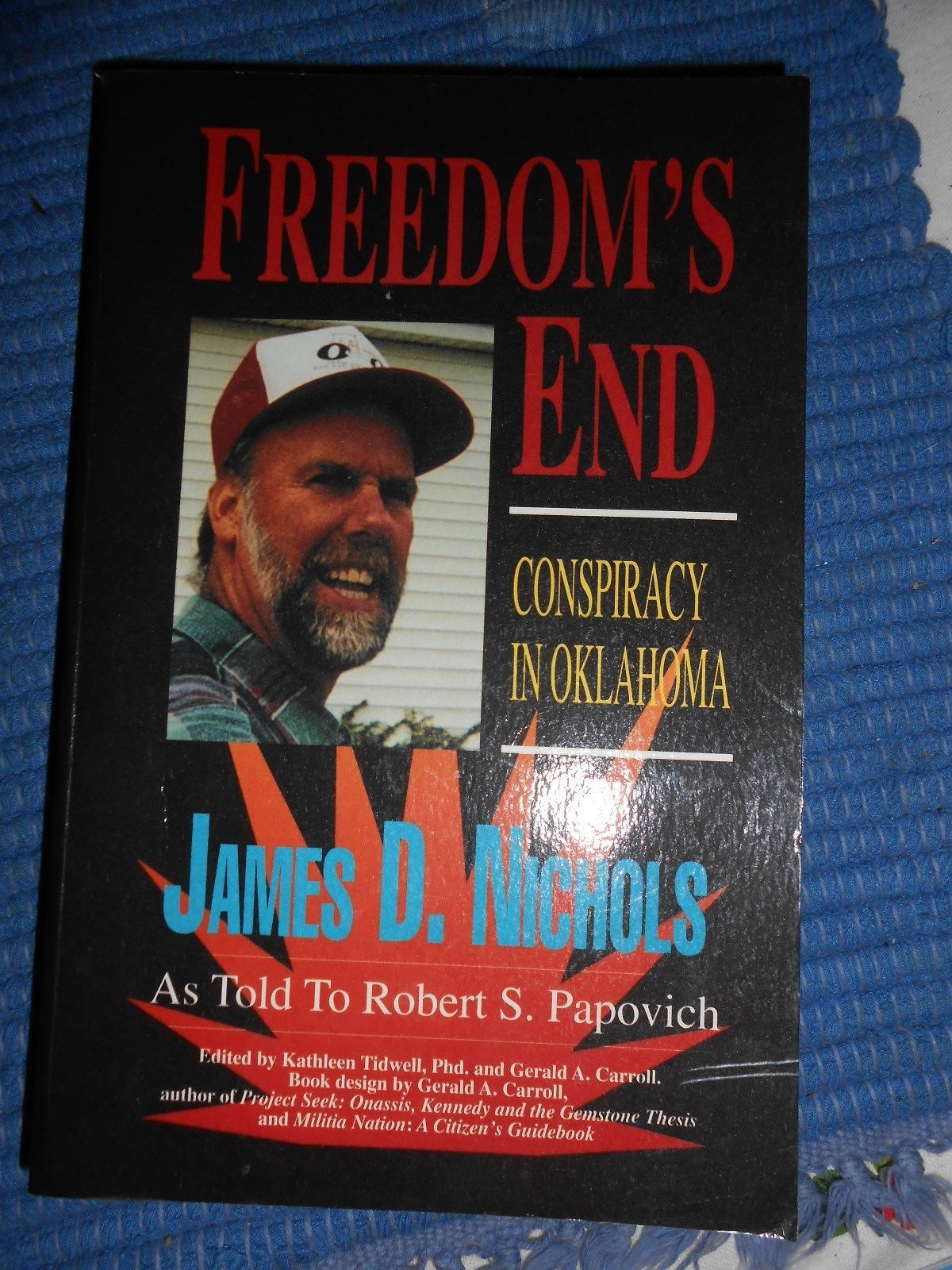 Freedom's End-James D. Nichols (97) Softcover.1st. SIGNED Ed. Free S/H