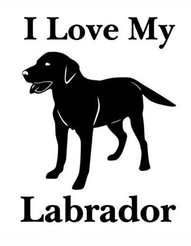 DOG - i Love My Labrador Car Styling Vinyl Sticker 4 1/2 x 5 1/2 inch Shipped fr
