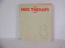 The hug therapy book Keating, Kathleen - $3.99