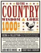 Old-Time Country Wisdom & Lore: 1000s of Traditional Skills for Simple L... - $19.95