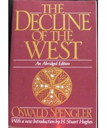 The Decline of the West by Oswald Spengler - $9.95