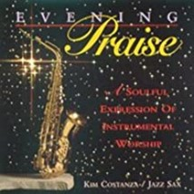 Evening Praise a Soulful Expression of Instrumental Worship Cd image 1