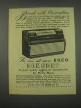 1949 Ekco Universal Model U76 Consort Radio Ad - Break with Convention - $14.99