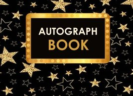 Autograph Book: Celebrity Autograph Book for Adults & Kids, 100 Blank Pa... - $5.92