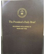 The President's Daily Brief : Delivering Intelligence to Nixon and Ford ... - $11.98