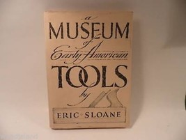 Museum of Early American Tools Sloane  Americana HC/DJ - $9.99