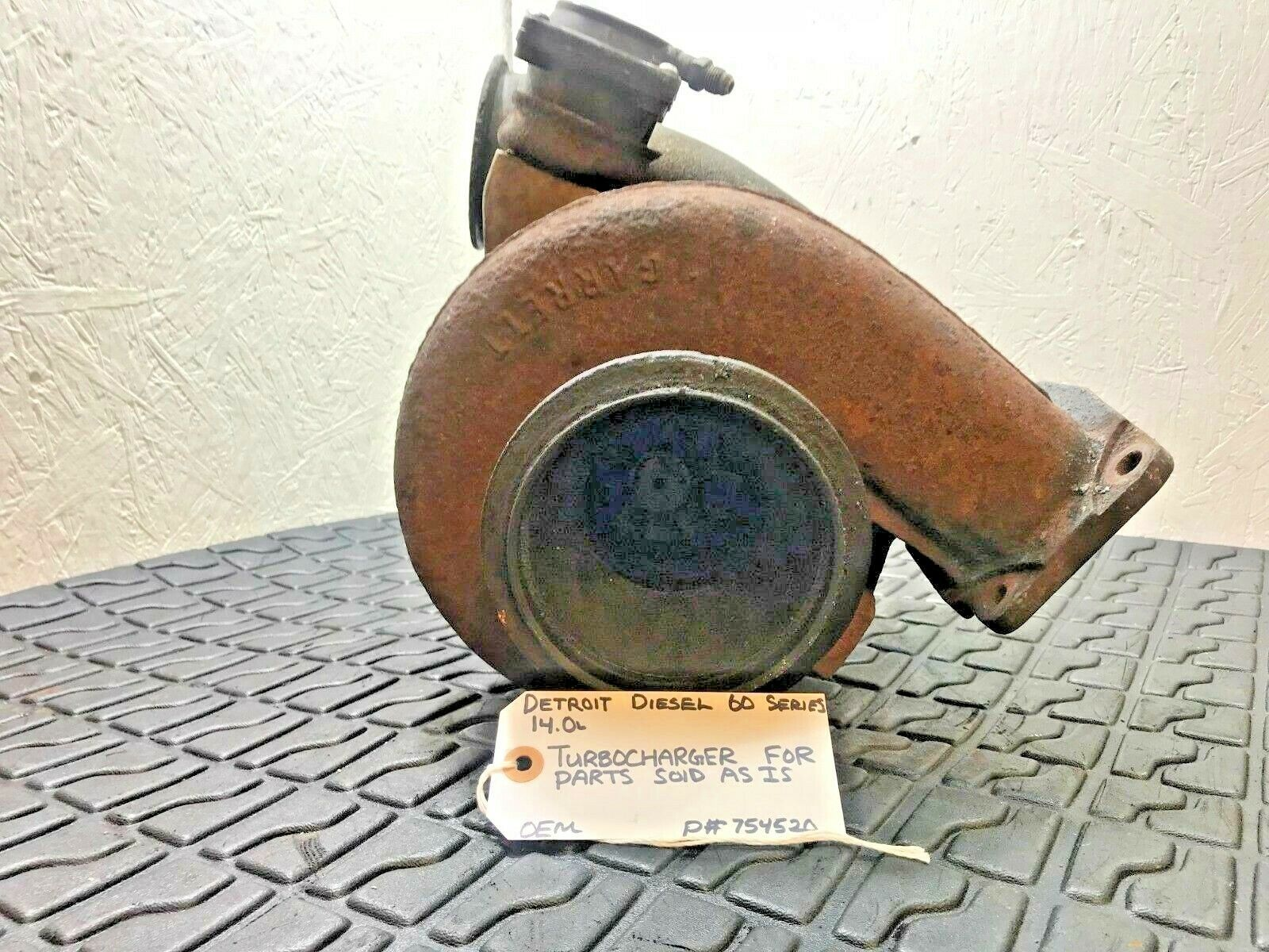 FOR PARTS ONLY Detroit Diesel Series 60 12.7 GARRETT Turbocharger 754520 OEM image 7