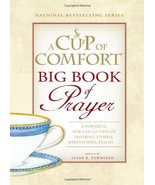A Cup of Comfort BIG Book of Prayer: A Powerful New Collection of Inspir... - $15.69