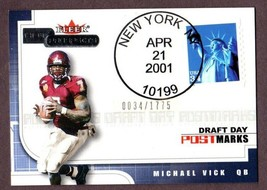 2001 FLEER HOT PROSPECTS MICHAEL VICK (RC) DRAFT DAY POSTMARKS #034/1775  - $16.78