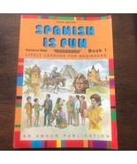 Spanish is Fun Book 1 Paperback – January 1, 2000 Third Editions - $15.83
