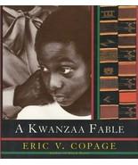 A Kwanzaa Fable Hardcover  Eric Copage 7 principles - $7.39