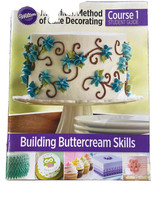 Wilton W4080 method of cake decorating Course 1 Student guide (English) - $7.00