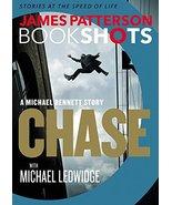 Chase: A BookShot: A Michael Bennett Story (Michael Bennett BookShots, 1... - $1.75