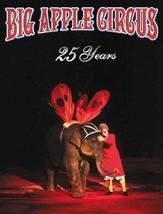 Big Apple Circus 25th Anniversary Book [Nov 01, 2003] Jando, Dominique - $25.59